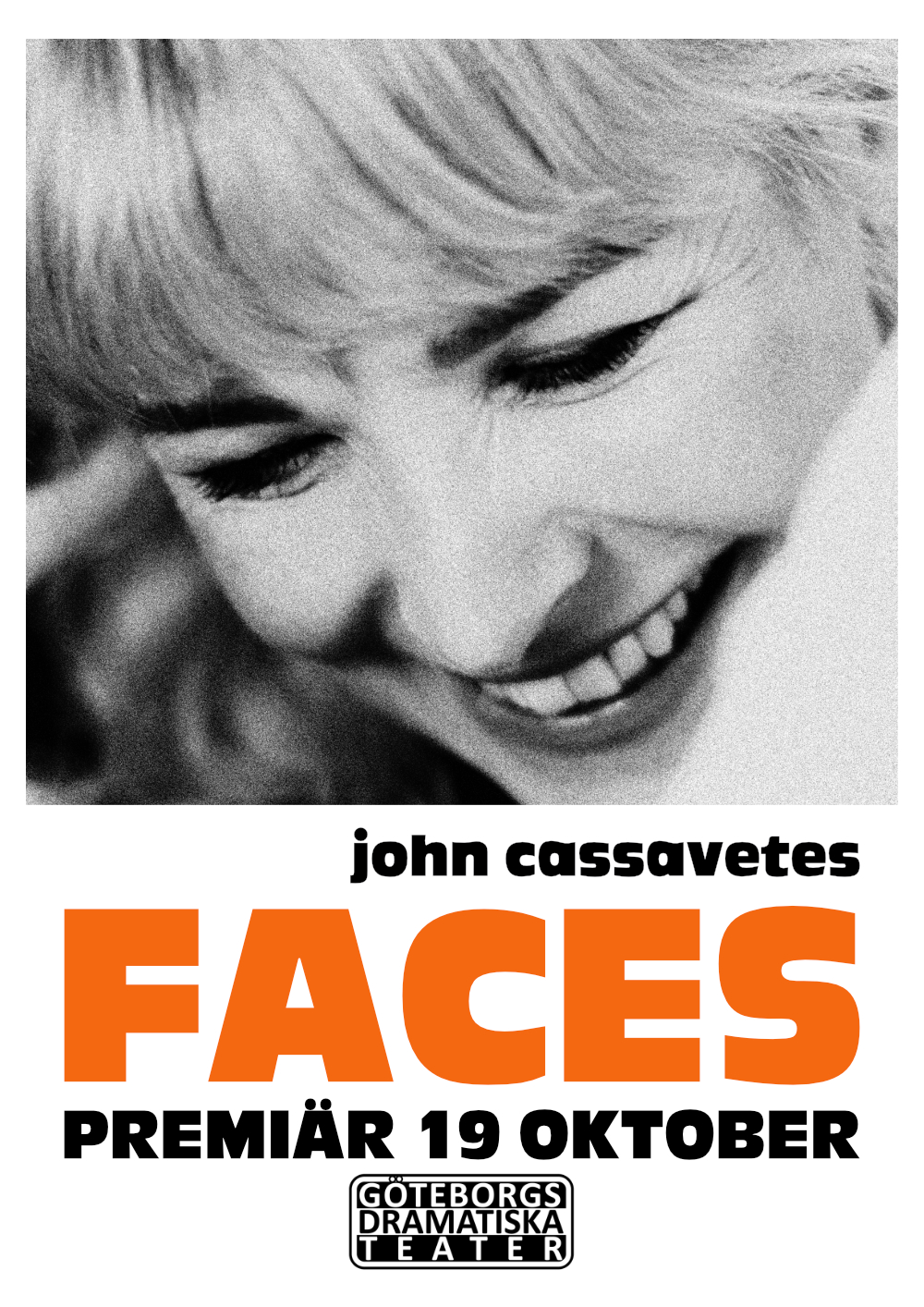 Faces - Göteborgs Dramatiska Teater